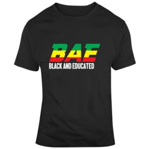 Bae  Black And Educated Melanin Pride Gift T Shirt image 0