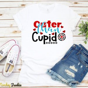 Cuter Than Cupid Shirt Valentines Day T-Shirt Funny Cocky Solid White Blend